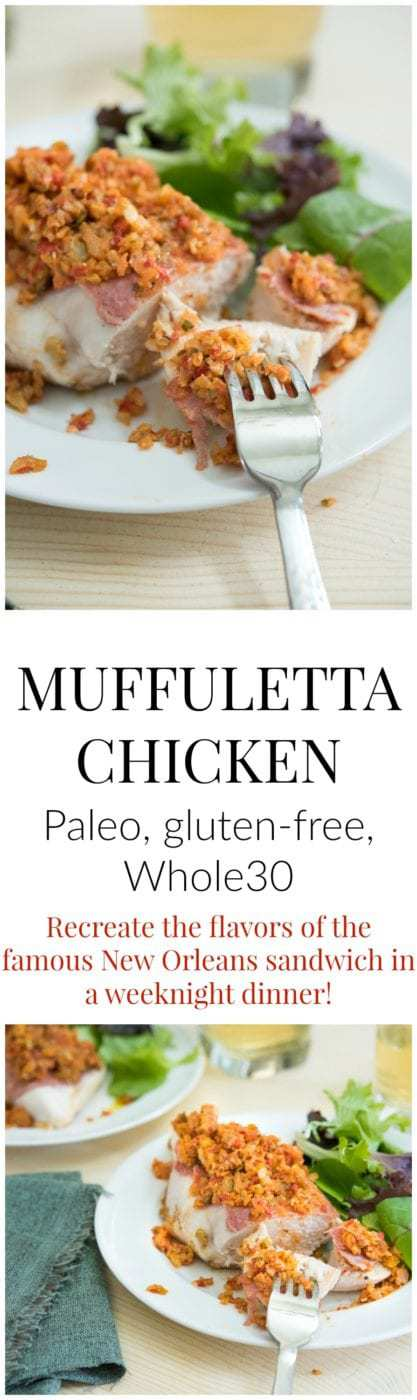 This Paleo, gluten-free, and Whole30 chicken recipe features a chicken breast covered with salami and a flavorful olive and pickled pepper salad. The flavors are reminiscent of the famous New Orleans sandwich and it makes a fantastic easy weeknight dinner recipe.