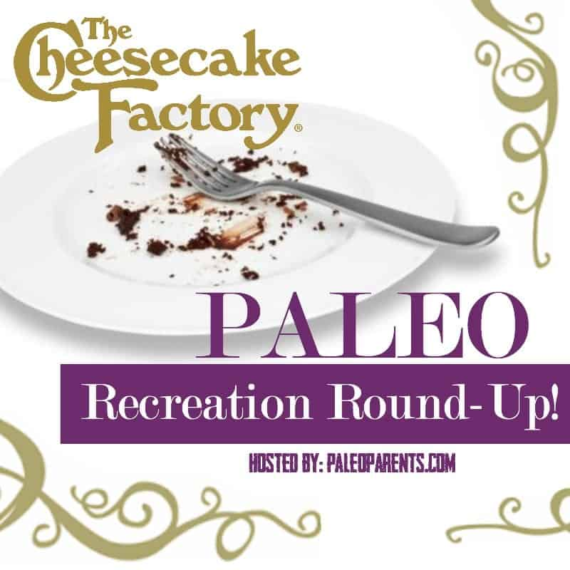 Paleo Parents Cheesecake Factory Paleo Recreation Round-up