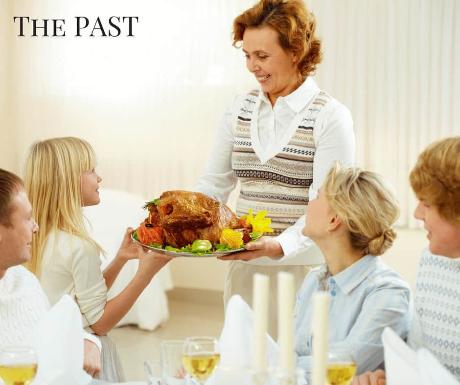 Holiday dinners in the past