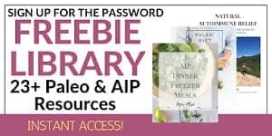 Paleo and AIP Freebie Library opt in box for password