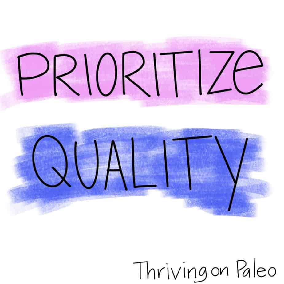 Prioritize Quality